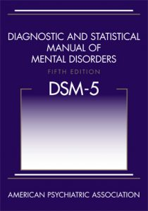 This picture shows the book cover of the Diagnostic and Statistical Manual of Mental Disorder, fifth edition (DSM-5), by the American Psychiatric Association.